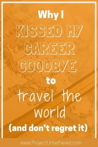 Why I quit my job to travel the world (graphic with text)