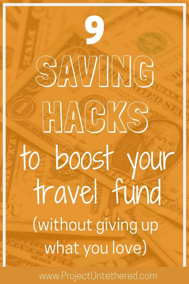 9 money savings hacks to boost your travel fund (graphic with text)