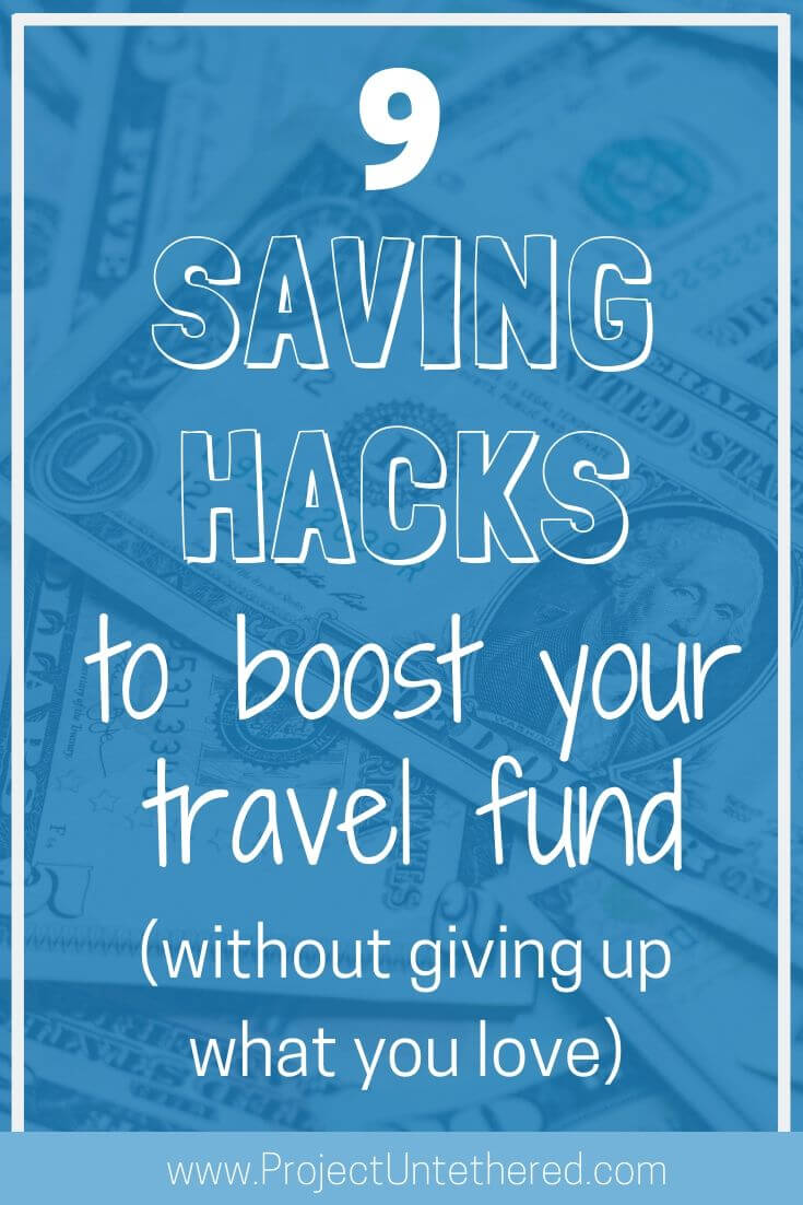 9 Money-Saving Hacks To Boost Your Travel Fund (Title Image)