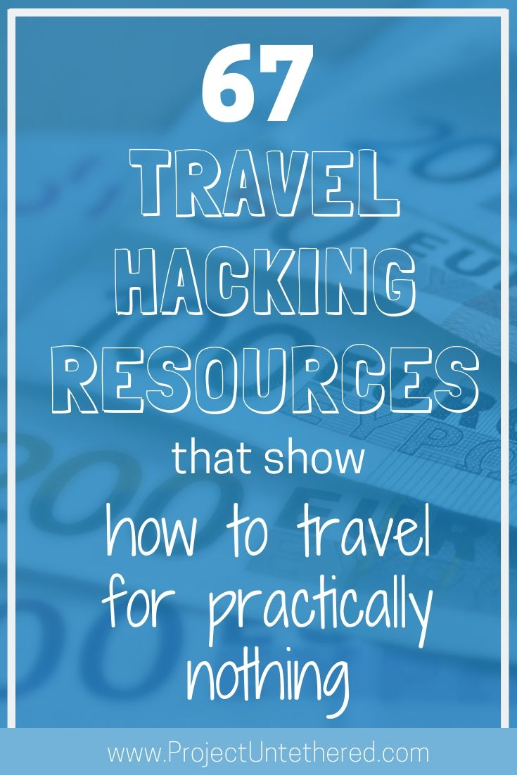 67 travel hacking resources that show how to travel for practically nothing (title image)