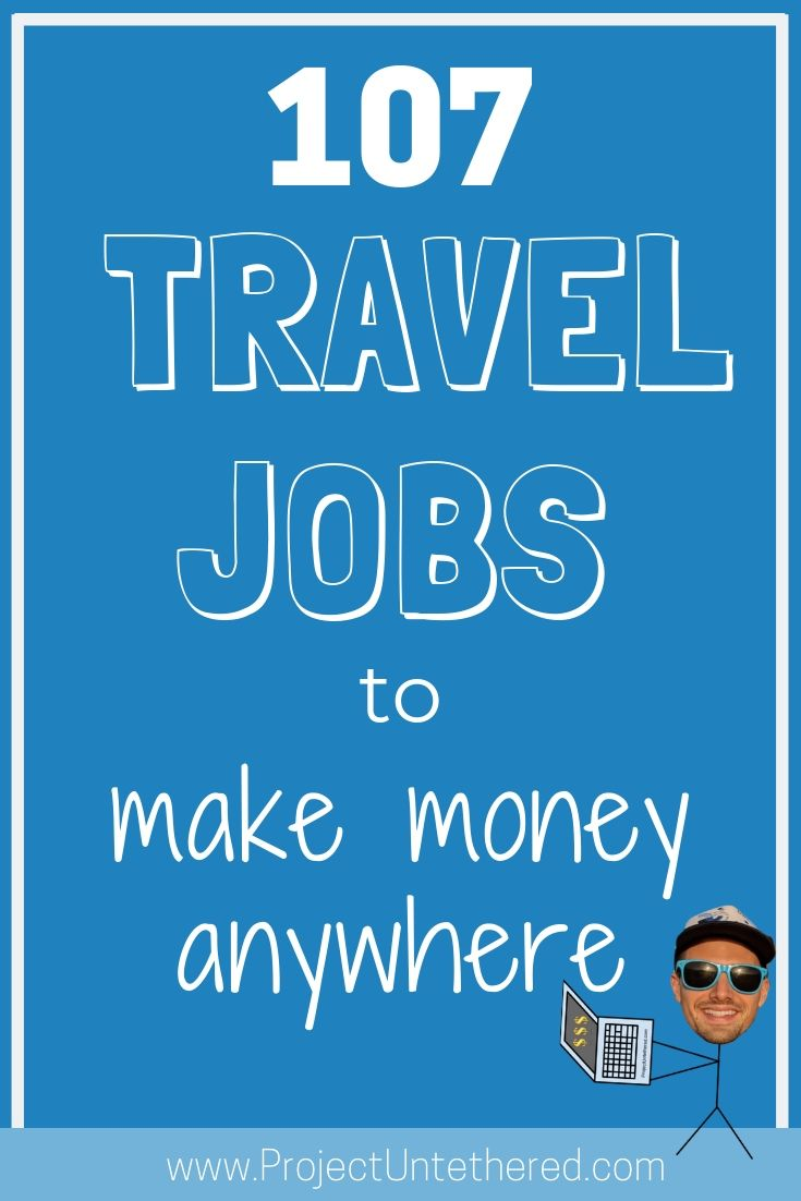 Best travel jobs: 107 ways to make money traveling (Title Image)