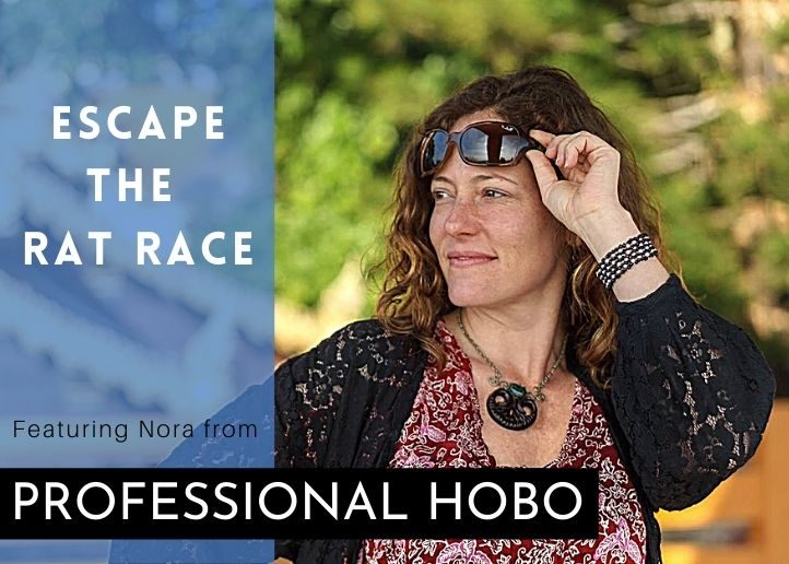 nora professional hobo escape the rat race thumbnail