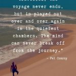 Pat Conroy quote on personal development through travel