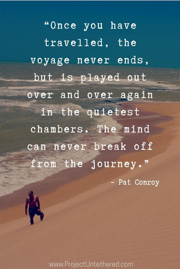 Pat Conroy quotes about journey