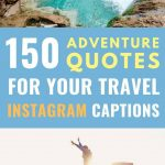 adventurous images with text overlay 150 adventure quotes for your travel instagram captions