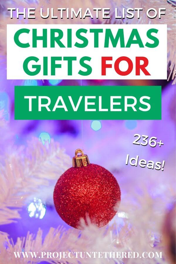 The Ultimate List of Christmas Gifts for Travelers - Pinterest image text with ornament background
