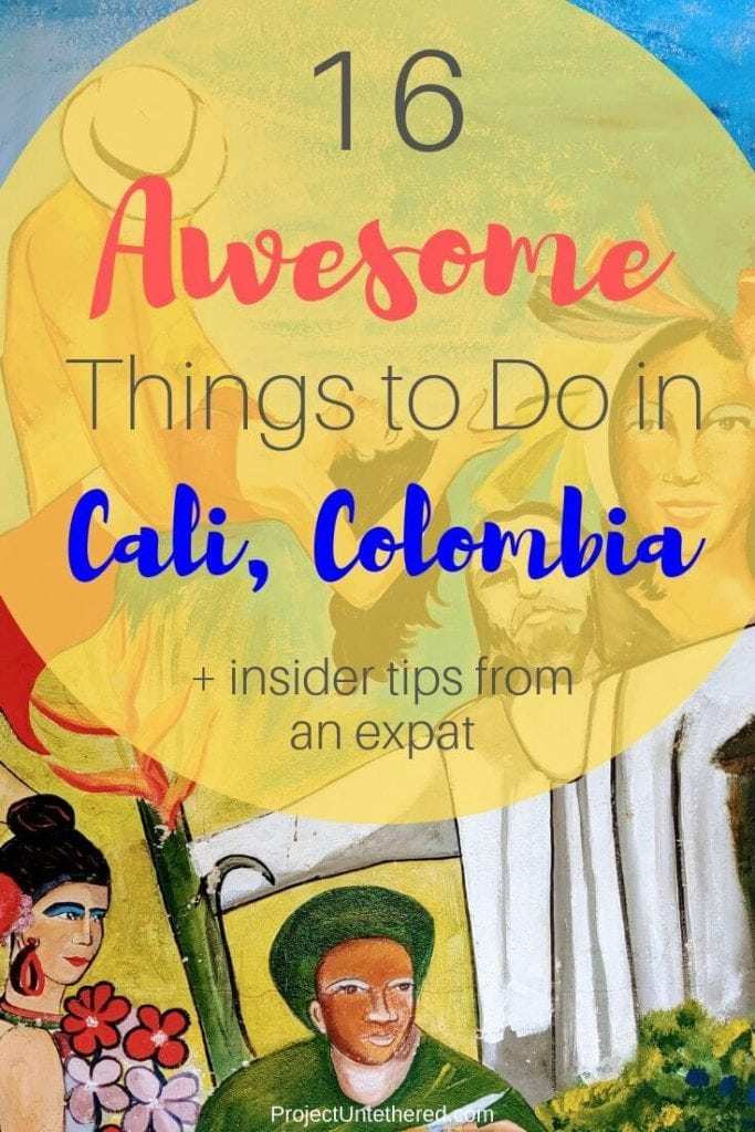 Text overlay saying Awesome things to do in Cali Colombia
