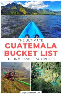 collage of Guatemala with text overlay sayings the ultimate guatemala bucket list