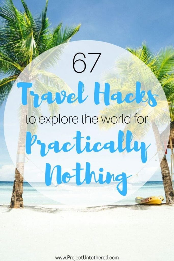 text overlay saying 67 travel hacks to explore the world for practically nothing