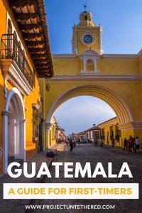Guatemala travel guide - santa catalina arch in Antigua