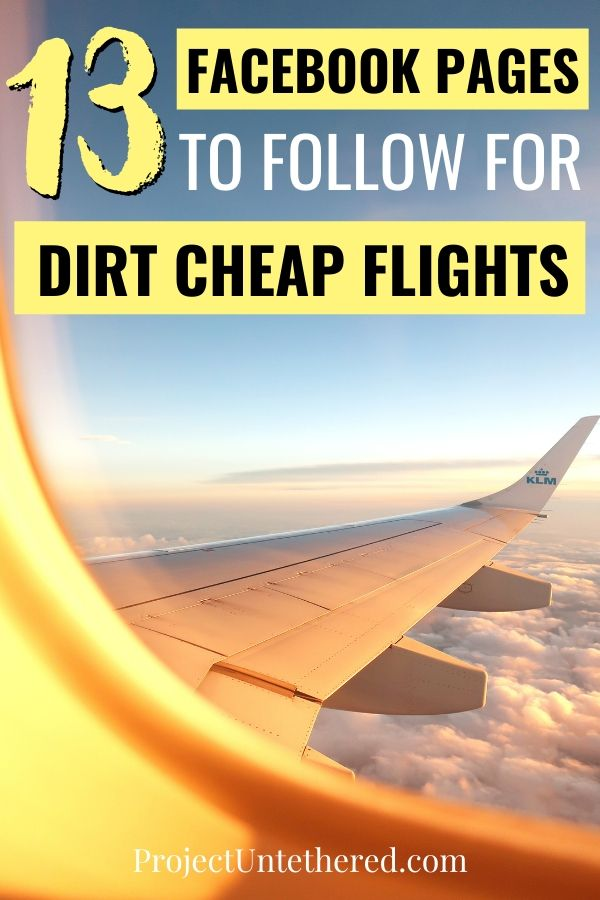 Pinterest image - 13 travel pages on Facebook to follow for travel hacking and cheap flights