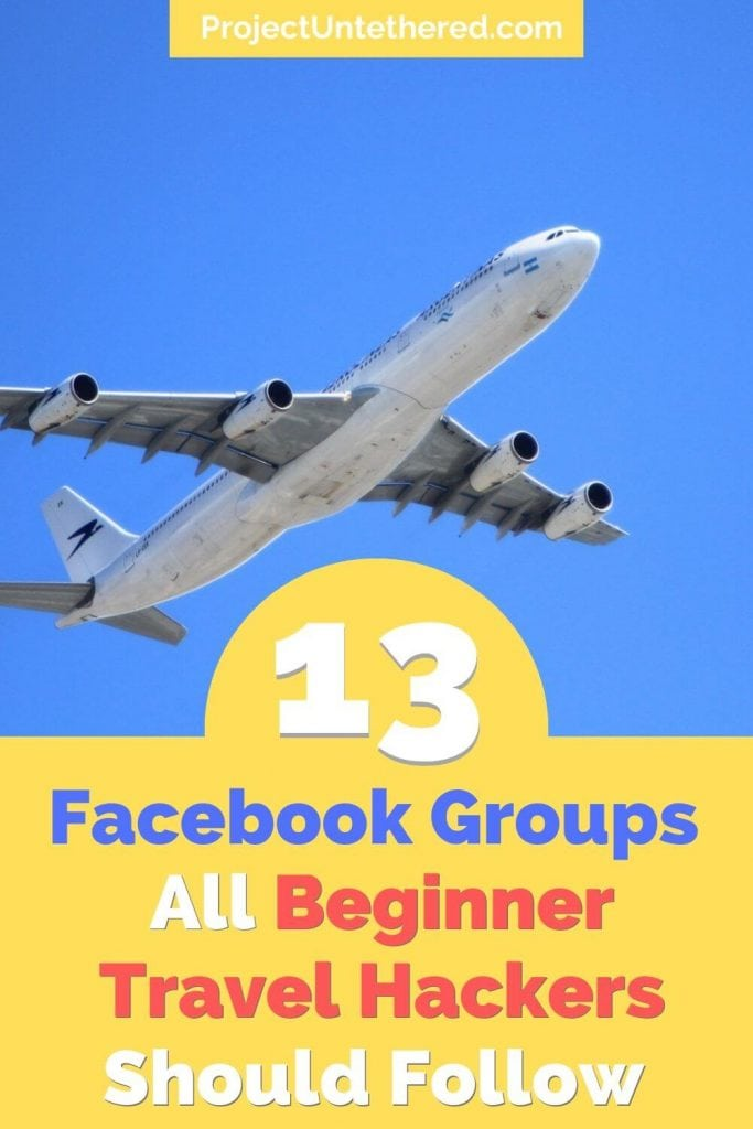 Pinterest image with plane in background that says 13 Facebook groups for travel hacking for beginners