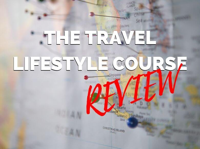 The Travel Lifestyle Course Review text overlay