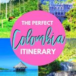 Colombia pictures the perfect itinerary