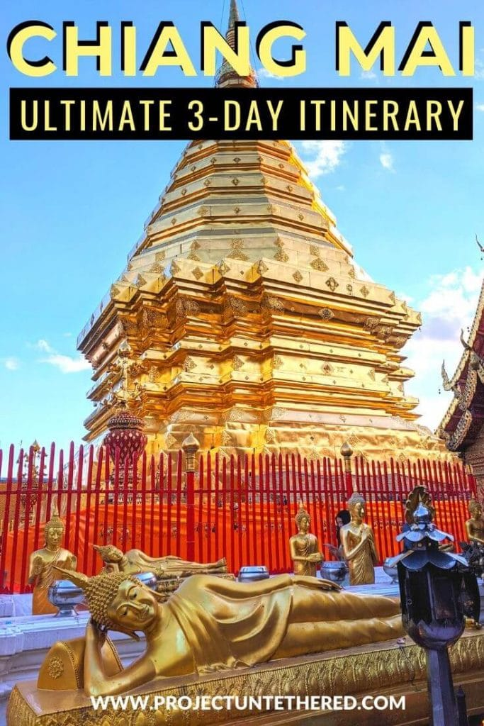 Wat Doi Suthep temple in Thailand with text overlay 3-day Chiang Mai itinerary