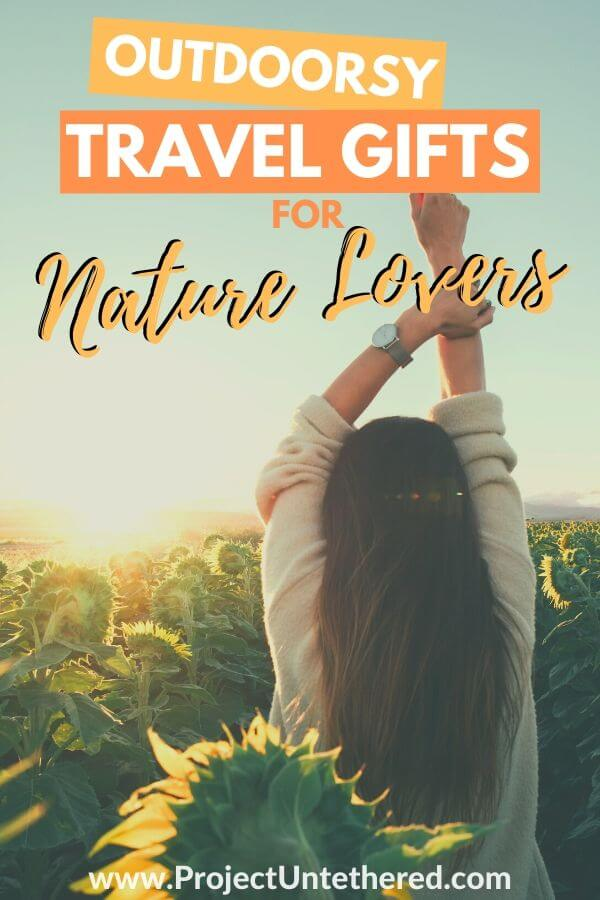 women in field of sunflowers with text overlay outdoorsy travel gifts for nature lovers
