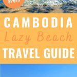 beach pics with text overlay Lazy Beach Cambodia travel guide