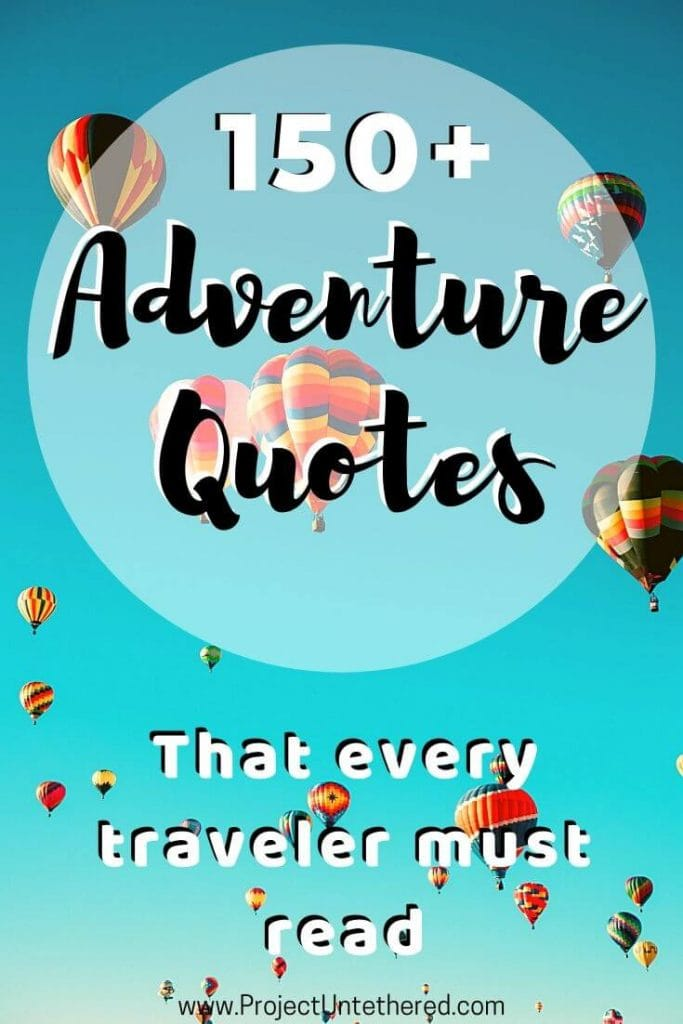 text overlay 150+ adventure quotes that every traveler must read