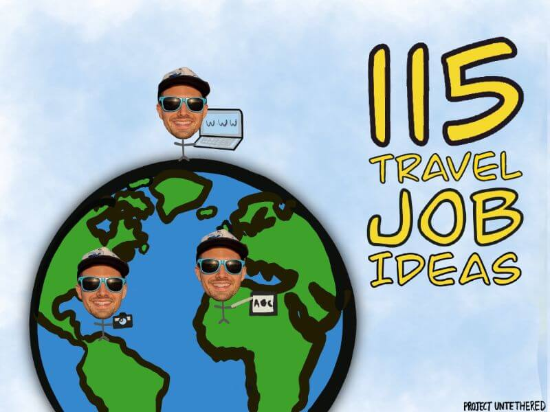 Best Travel Jobs Ultimate Guide To Make Money Traveling 2021