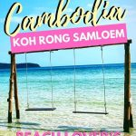 picture of saracen bay in koh rong samloem cambodia with text overlay cambodia koh rong samloem beach lovers guide