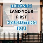 house image with text overlay 7 tricks to land your first housesitting jobs