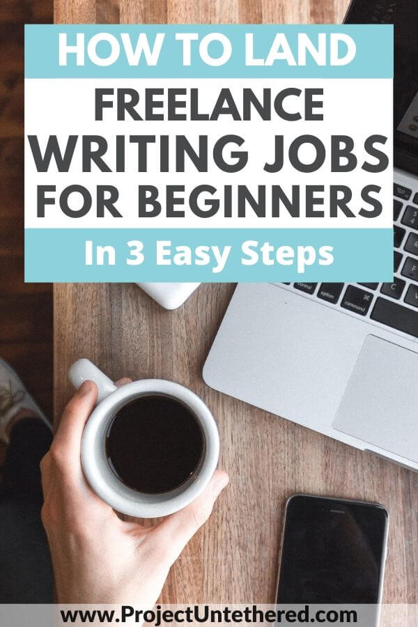 pinterest image with text how to land freelance writing jobs for beginners in 3 easy steps