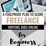 pinterest image of computer with text overlay a foolproof plan to score freelance writing jobs online for beginners