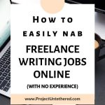 pinterest image with computers with text overlay how to easily nab freelance writing jobs online with no experience
