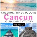 Cancun pictures with text overlay awesome things to do in cancun 13 unmissable activities mexico