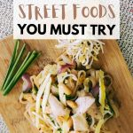 pad thai picture with text overlay Bangkok street foods you must try