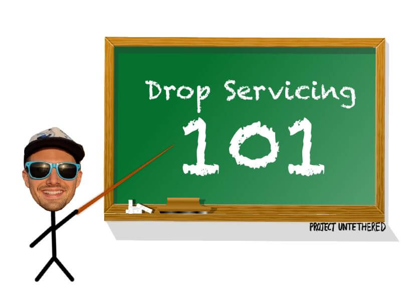 drawing of stick guy pointing to a whiteboard that says drop servicing 101