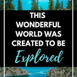 water pictures with text overlay this wonderful world was created to be explored