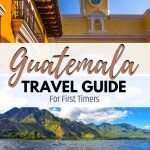 guatemala pictures with text overlay guatemala travel guide for first timers