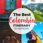 colombia pictures with text overlay the best colombia itinerary for adventurers
