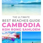 pictures of koh rong samloem cambodia beaches with text overlay the ultimate best beaches guide cambodia koh rong samloem