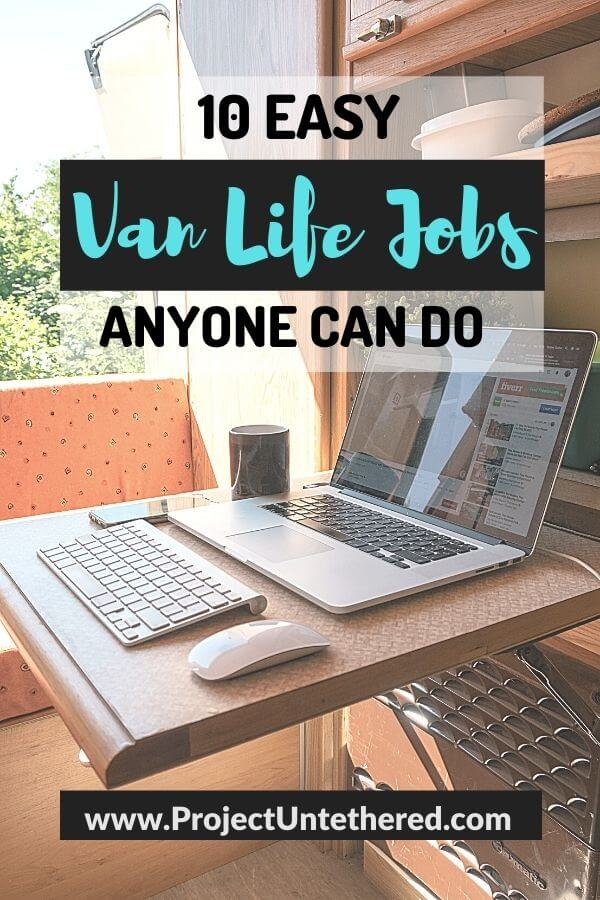 laptop picture with text overlay 10 easy van life jobs anyone can do
