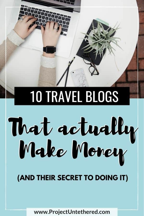 picture of a laptop with text overlay 10 travel blogs that actually make money