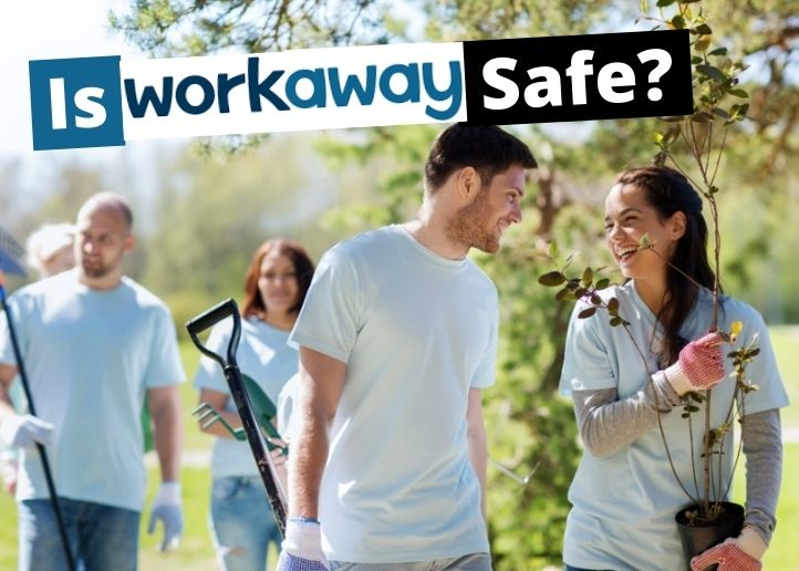 volunteers working with text overlay that says is workaway safe